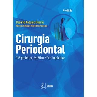 Livro - Cirurgia Periodontal - Pré-protética, Estética e Peri-implantar - Duarte