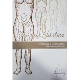 Livro - Cirurgia Plástica: Avaliação e Orientações Fisioterapêuticas - Angela Lange