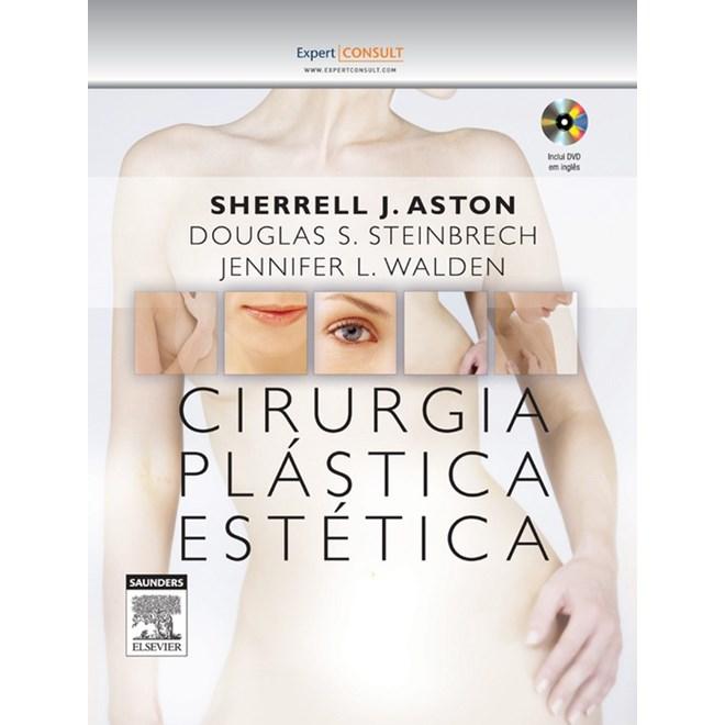 Livro - Cirurgia Plastica Estética - Aston