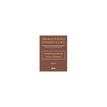 Livro - Cirurgia Plástica Fundamentos e Arte II Cirurgia Reparadora de Cabeça e Pescoço - Mélega