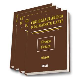 Livro - Cirurgia Plástica - Fundamentos e Arte - Mélega - Coleção 4 vols