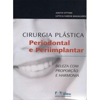 Livro Cirurgia Plástica Periodontal e Periimplantar - Ottoni