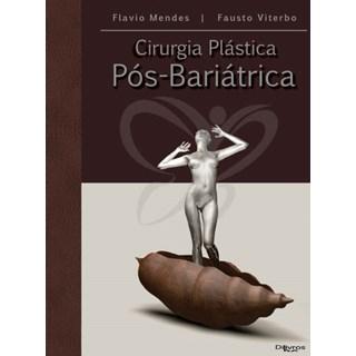 Livro - Cirurgia Plastica Pós-Bariátrica - Mendes