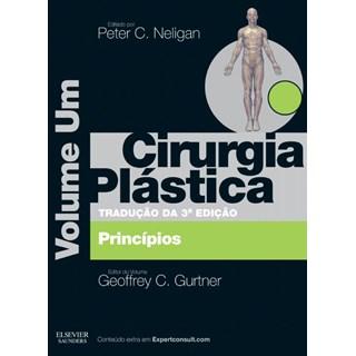 Livro - Cirurgia Plástica - Princípios - Vol 1 - Neligan