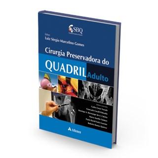 Livro - Cirurgia Preservadora do Quadril Adulto - Gomes