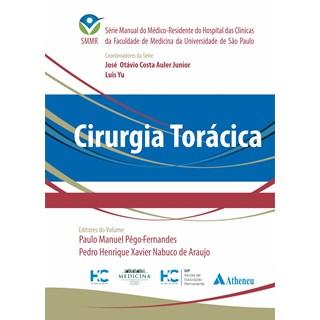 Livro Cirurgia Torácica - SMMR - Araújo - Atheneu