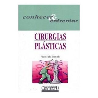 Livro  - Cirurgias Plásticas - Conhecer e Enfrentar - Matsudo