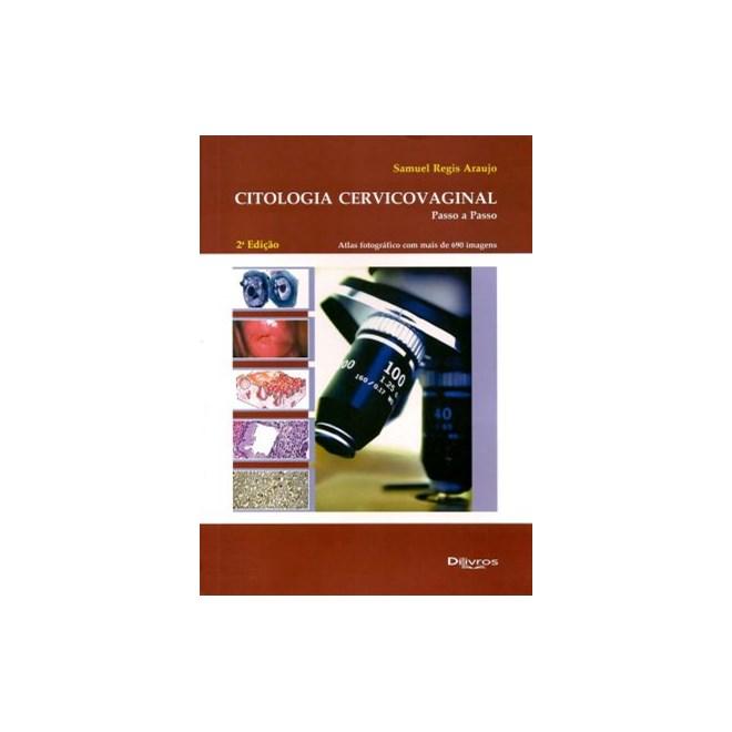 Livro - Citologia Cervicovaginal - Passo a Passo - Araujo BFI