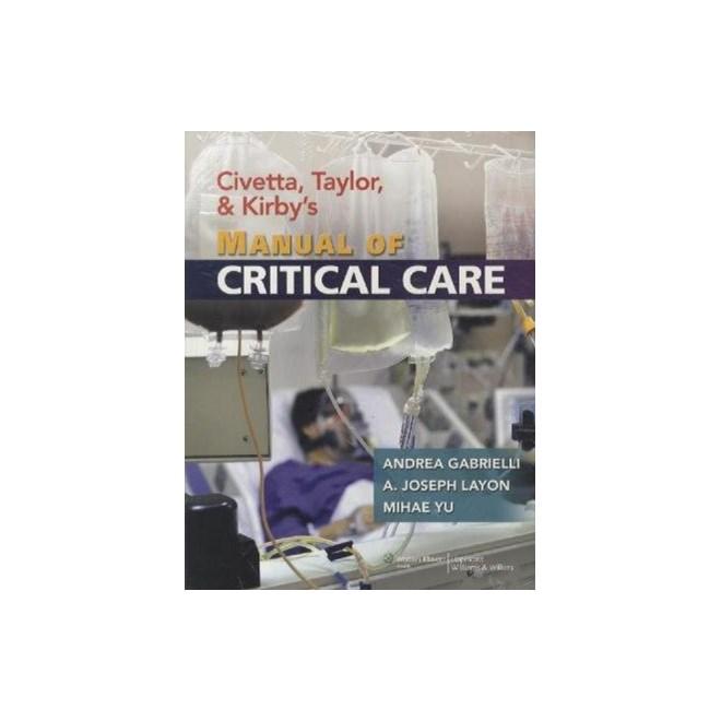 Livro - Civetta, Taylor, and Kirbys Manual of Critical Care (Critical Care (Civetta))