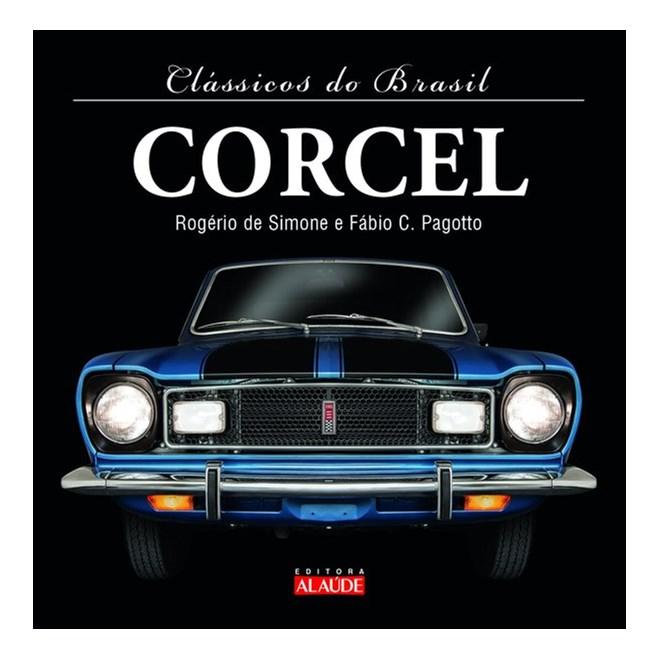 Livro - Clássicos do Brasil – Corcel