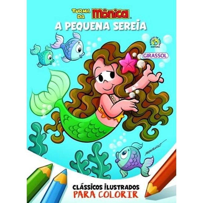 Livro - Clássicos Ilustrados Para Colorir - A Pequena Sereia - Girassol