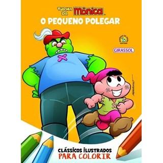 Livro - Clássicos Ilustrados Para Colorir - O Pequeno Polegar - Girassol