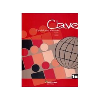 Livro - Clave Espanol Para El Mundo 1A - Ced - Santillana