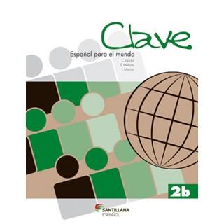 Livro Clave Español Para el Mundo 2B - Jacobi - Santillana