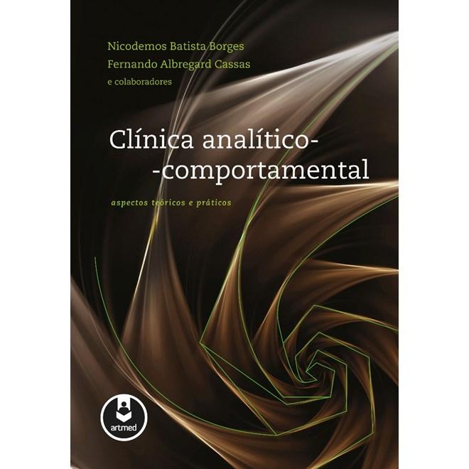 Livro - Clínica Analítico-Comportamental - Aspectos Teóricos e Práticos - Borges