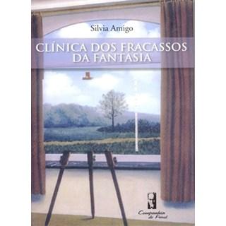 Livro - Clínica dos Fracassos da Fantasia - Amigo