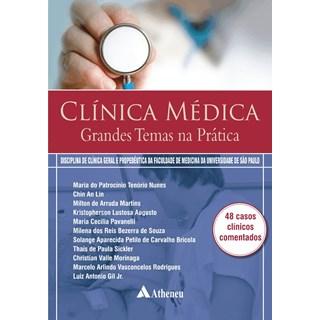 Livro - Clínica Médica Grandes Temas na Prática - Martins