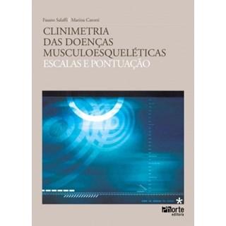 Livro - Clinimetria das doenças musculoesqueléticas - Escalas e Pontuação - Carotti e Salaffi