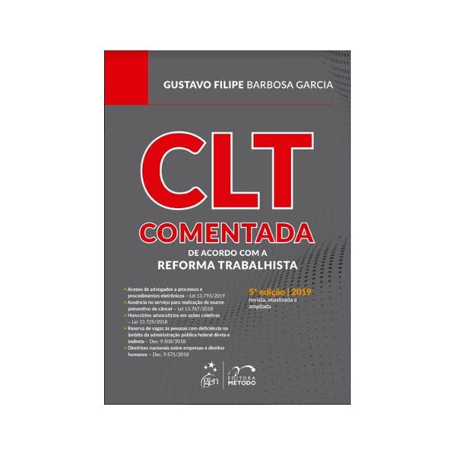 Livro - Clt Comentada de Acordo com a Reforma Trabalhista - Garcia