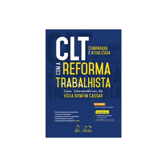 Livro - CLT - Comparada e Atualizada Com a Reforma Trabalhista - Cassar