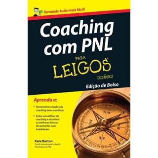 Livro - Coaching com PNL para leigos - edicao de bolso -  Burton
