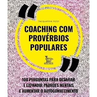 Livro - Coaching Com Provérbios Populares - Azizi - Baralho