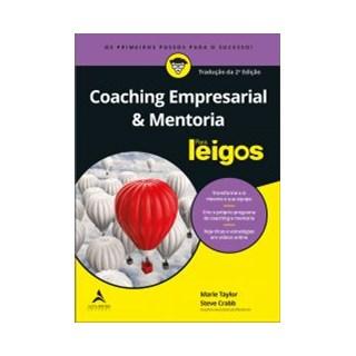 Livro - Coaching Empresarial & Mentoria - Para Leigos -Taylor