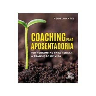 Livro - Coaching para aposentaria - Arantes 1º edição