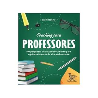 Livro - Coaching para professores - Rocha 1º edição