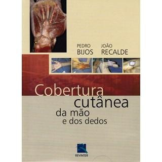 Livro - Cobertura Cutânea da Mão e dos Dedos - Bijos