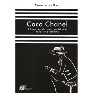 Livro - Coco Chanel A Força de Vida como Positividade na histeria feminina - Nobre