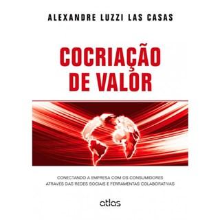 Livro - Cocriação de Valor: Conectando a Empresa com os Consumidores - Luzzi