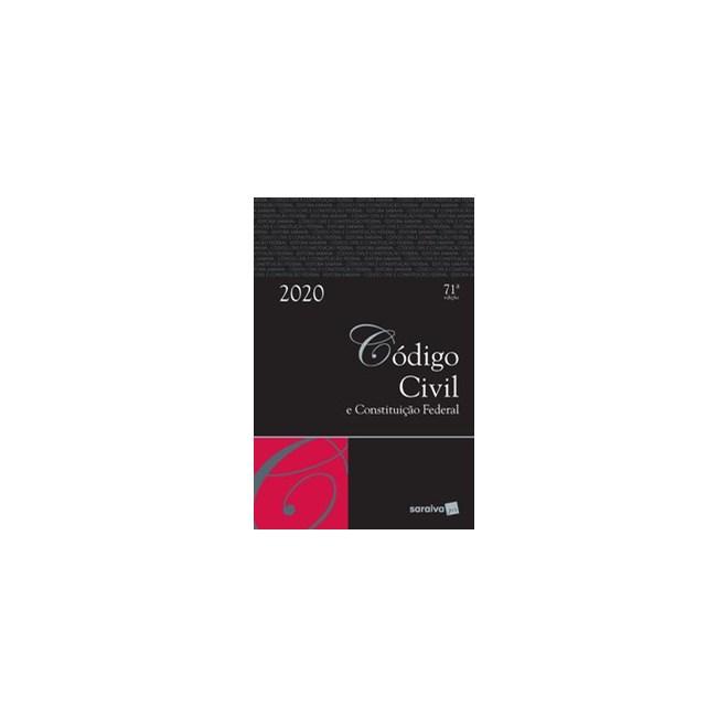 Livro - Código civil e constituição federal - Tradicional - 71ª edição de 2020 - Editora Saraiva 71º