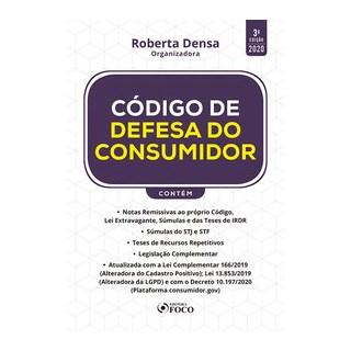 Livro - CÓDIGO DE DEFESA DO CONSUMIDOR - 3ª ED - 2020 - Densa 3º edição