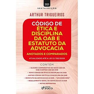 Livro Código de Ética e Disciplina da OAB e Estatuto da Advocacia - Trigueiros - Foco