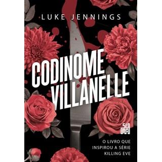 Livro - Codinome Villanelle - Jennings - Companhia das Letras
