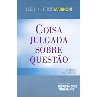 Livro - Coisa Julgada sobre Questão - Marinoni