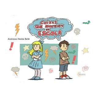 Livro - Coisas que Acontecem na Escola - Bellé