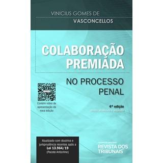 Livro - Colaboração Premiada no Processo Penal - Vasconcellos - Revista dos Tribunais