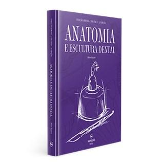 Livro - Coleção APDESP - Anatomia e Escultura Dental - Vol. 1 - Riquieri