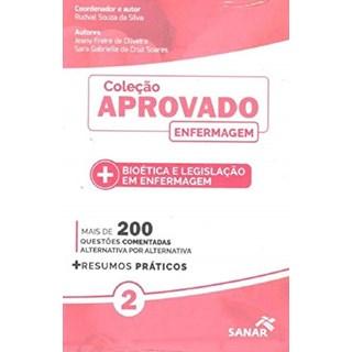 Livro - Coleção Aprovado em Enfermagem: Bioética e Legislação em Enfermagem - Oliveira