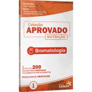 Livro - Coleção Aprovado Nutrição - Bromatologia -  de Faria