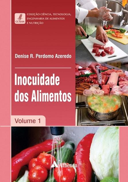 Livro - Coleção Ciência, Tecnologia, Engenharia de Alimentos e Nutrição - Inocuidade dos Alimentos - Azeredo