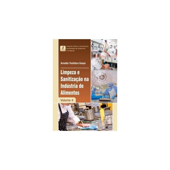 Livro - Coleção Ciência, Tecnologia, Engenharia de Alimentos e Nutrição -  Limpeza e Sanitização a1f7413eba