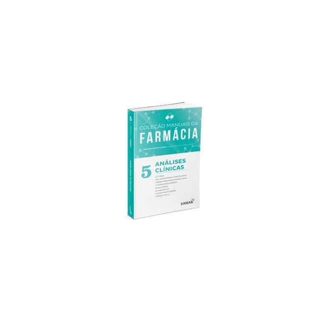 Livro Coleção de Manuais da Farmácia - Análises Clínicas - Godoy - Sanar