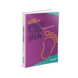 Livro Coleção de Manuais da Fisioterapia Pediátrica - Sanar