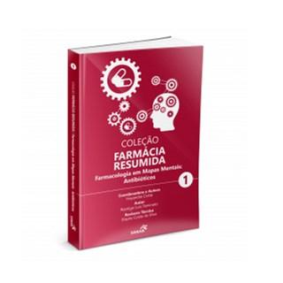 Livro - Coleção Farmácia Resumida - Farmacologia em Mapas Mentais: Antibióticos - Costa