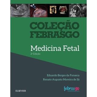 Livro - Coleção Febrasgo - Medicina Fetal - Melo