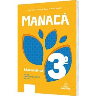 Livro - Coleção Manacá Matemática - 3 Ano - Positivo