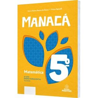 Livro - Coleção Manacá Matemática - 5 Ano - Positivo